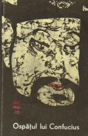 Ospatul lui Confucius - Versuri, Povestiri, Teatru