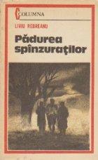 Padurea spinzuratilor, Editie 1984