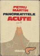Pancreatitele acute, Volumul al II-lea