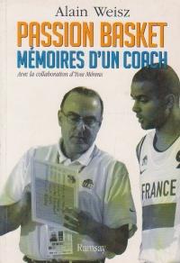 Passion basket. Memoires d un coach