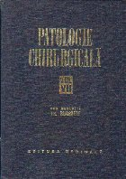 Patologie chirurgicala, Volumul al VII-lea