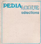 Pedialogue Selections
