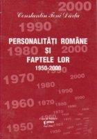 Personalitati romane si faptele lor 1950-2000, Volumul al VI - lea