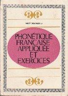Phonetique Francaise Appliquee et Exercices