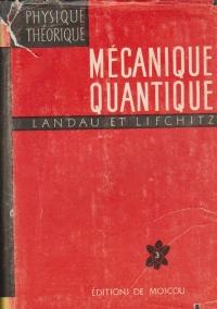 Physique Theorique, Tome III - Mecanique Quantique. Theorie Non Relativiste
