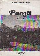 Poezii, Volumul al III-lea (Const. P. Chilim)