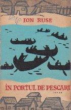 In Portul de Pescari, Volumul I (Editie 1963)
