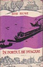 In Portul de Pescari, Volumul al II-lea (Editie 1963)