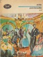 Pot Bouille Volumul lea