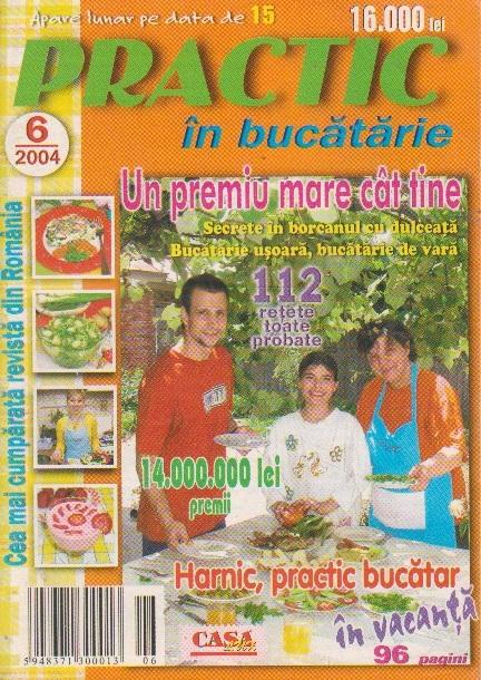 Practic in bucatarie, nr. 6/2004