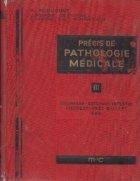 Precis de pathologie medicale, Tome III, Oesophage, intestin, pancreas, voies biliares, foie