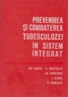 Prevenirea si combaterea tuberculozei in sistem integrat