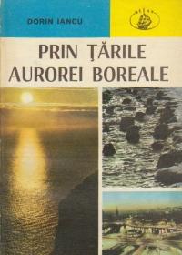 Prin tarile aurorei boreale