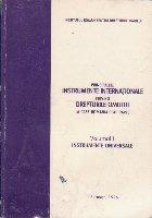 Principalele Instrumente Internationale Privind Drepturile Omului, Volumul I - Instrumente universale