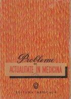 Probleme de actualitate in medicina