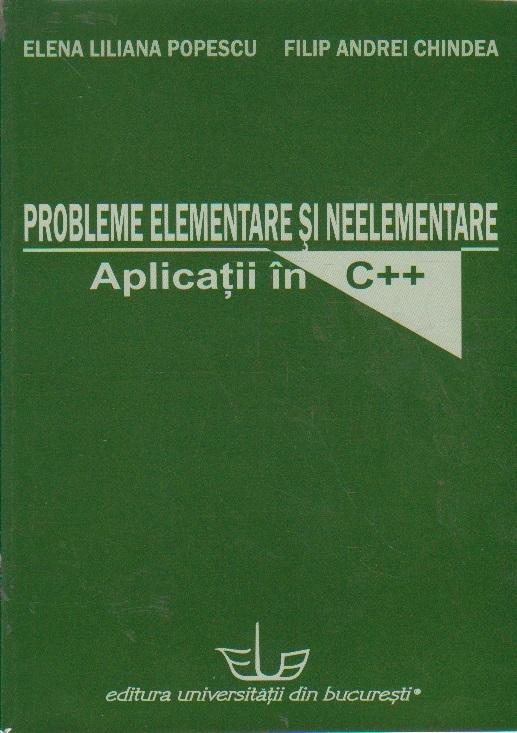 Probleme Elementare si Neelementare - Aplicatii in C++