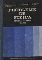 Probleme fizica pentru clasele XII