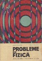 Probleme de fizica pentru admitere in invatamintul superior (Gheorghiu)