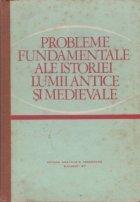 Probleme fundamentale ale istoriei lumii antice si medievale - Manual pentru clasa a XI-a