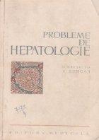 Probleme de hepatologie