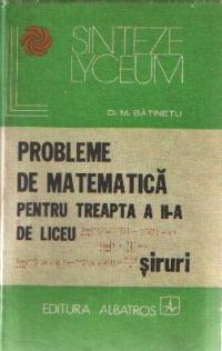 Probleme de matematica pentru treapta a II-a de liceu - Siruri