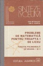 Probleme de matematica pentru treapta I de liceu - Functia polinomiala de gradul I si II
