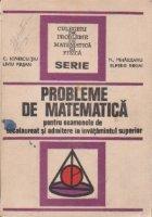 Probleme de matematica pentru examenele de bacalaureat si admitere in invatamantul superior (editia a II-a)