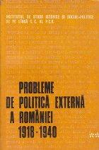 Probleme de politica externa a Romaniei (1918-1940) - Culegere de studii, Volumul al II-lea