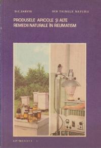 Produsele apicole si alte remedii naturale in reumatism