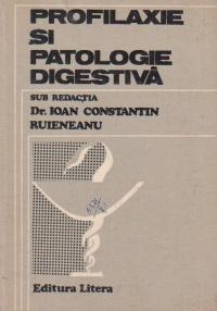 Profilaxie si patologie digestiva