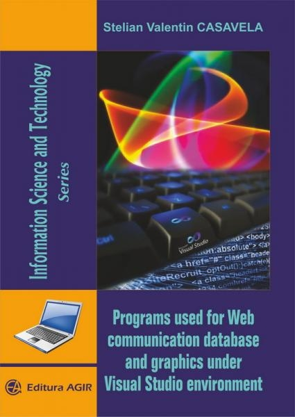 Programs used for Web communication database and graphics under Visual Studio environment