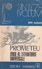 Prometeu - Erou al literaturii universale
