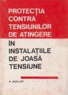 Protectia contra tensiunilor de atingere in instalatiile de joasa tensiune