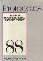 Protocoles 88 - Urgences, Plans and Schemas Therapeutiques