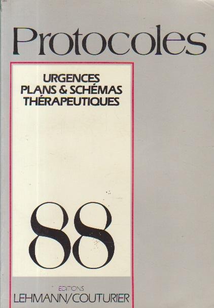 Protocoles 88 - Urgences, Plans and Schemas Therapeutiques