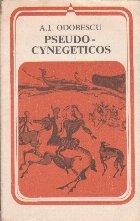 Pseudo-Cynegeticos - Epistola scrisa cu gind sa fie precuvintare la cartea Manualul Vinatorului (Editie 1979)