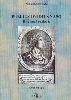 Publius Ovidius Naso. Bileniul exilarii
