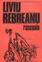 Rascoala (Centenar Liviu Rebreanu 1885-1985)