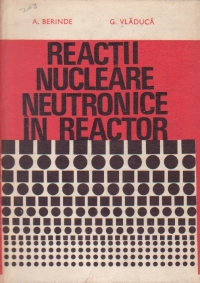 Reactii nucleare neutronice in reactor
