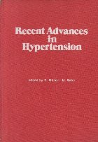 Recent Advances in Hypertension, 2