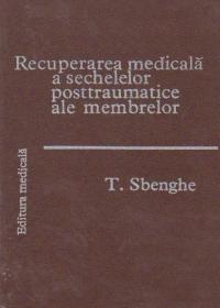 Recuperarea medicala a sechelelor posttraumatice ale membrelor
