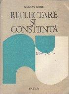 Reflectare si Constiinta - Contributii la fundamentarea unei teorii antologice a reflectarii