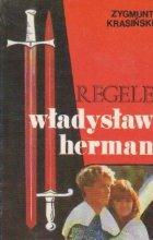 Regele Wladyslaw Herman