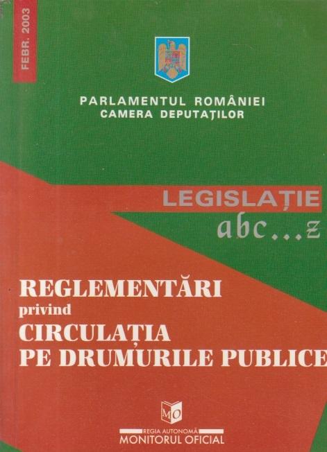 Reglementari privind Circulatia pe drumurile publice