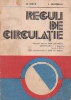 Reguli de circulatie - manual pentru licee industriale, clasa a XI-a
