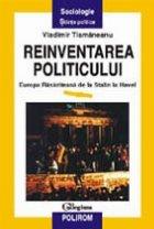 Reinventarea politicului Europa rasariteana Stalin