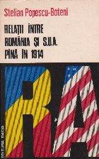Relatii intre Romania si S.U.A pina in 1914