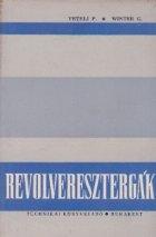 Revolveresztergak (Strunguri revolver)
