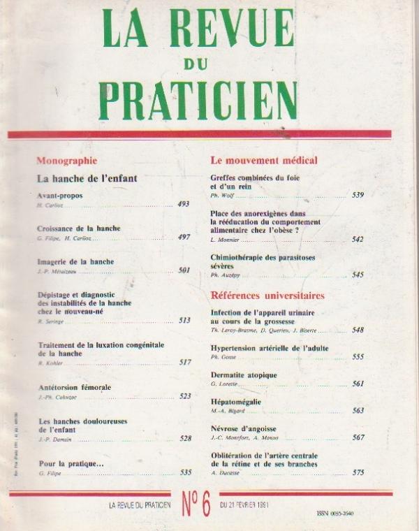 La revue du praticien, No 6, 21 Fevrier 1991