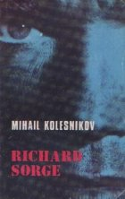 Richard Sorge (Asa cum fost)